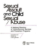 Sexual Assault and Child Sexual Abuse