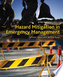 """Hazard Mitigation in Emergency Management"" by Tanveer Islam, Jeffrey Ryan"
