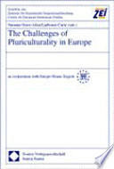 The Challenges of Pluriculturality in Europe