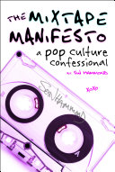 The Mixtape Manifesto: A Pop Culture Confessional