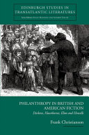 Philanthropy in British and American Fiction: Dickens, Hawthorne, Eliot and Howells Pdf/ePub eBook