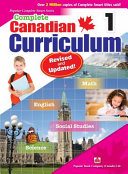 Complete Canadian Curriculum 1  Revised and Updated