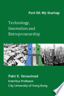 Technology Innovation And Entrepreneurship Part Iii My Startup Book PDF