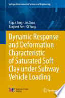 Dynamic Response and Deformation Characteristic of Saturated Soft Clay under Subway Vehicle Loading
