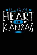 I Left My Heart in Kansas
