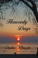 Heavenly Days