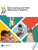 Early Learning And Child Well Being In England