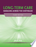 Long Term Care Managing Across The Continuum