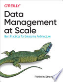 Data Management at Scale Book