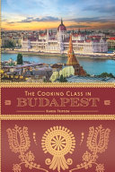 The Cooking Class in Budapest