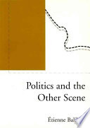Politics And The Other Scene