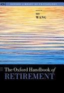 The Oxford Handbook of Retirement