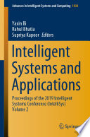 """Intelligent Systems and Applications: Proceedings of the 2019 Intelligent Systems Conference (IntelliSys) Volume 2"" by Yaxin Bi, Rahul Bhatia, Supriya Kapoor"