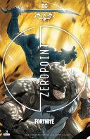 Batman Fortnite  Zero Point  2021    3