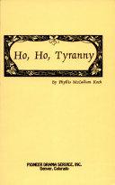 Ho, Ho, Tyranny ebook