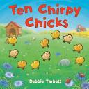Ten Chirpy Chicks