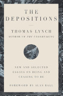 The Depositions: New and Selected Essays on Being and Ceasing to Be Pdf/ePub eBook
