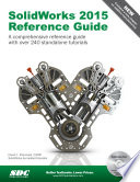 SolidWorks 2015 Reference Guide