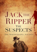 Jack the Ripper  The Suspects