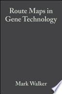 Route Maps in Gene Technology