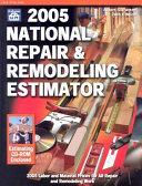 2005 National Repair & Remodeling Estimator