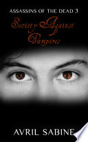 Assassins Of The Dead 3: Society Against Vampires
