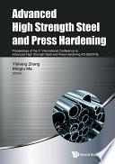 Advanced High Strength Steel And Press Hardening   Proceedings Of The 3rd International Conference On Advanced High Strength Steel And Press Hardening  Ichsu2016