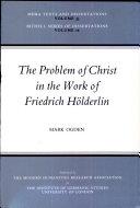 The Problem of Christ in the Work of Friedrich Hölderlin