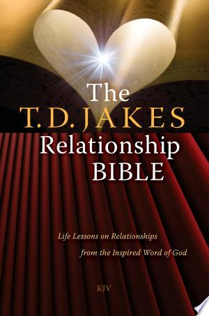 Download The T.D. Jakes Relationship Bible Free Books - Dlebooks.net