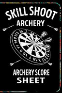 Skill Shoot Archery Score Sheet Book