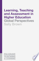 Learning  Teaching and Assessment in Higher Education Book