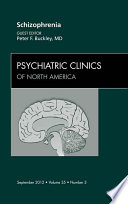 Schizophrenia  An Issue of Psychiatric Clinics   E Book Book