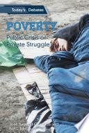 Poverty Public Crisis Or Private Struggle