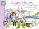 Katie Morag and the Two Grandmothers