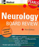 Neurology Board Review  Pearls of Wisdom  Third Edition Book
