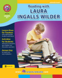 Pdf Reading with Laura Ingalls Wilder (Author Study) Gr. 4-7 Telecharger