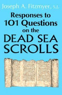 Responses to 101 Questions on the Dead Sea Scrolls