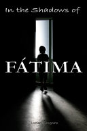 In the Shadows of F  tima