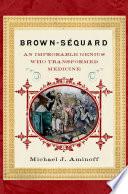 Brown Sequard Book