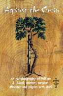 Against the Grain: An Autobiography of William J. Nicol, ...