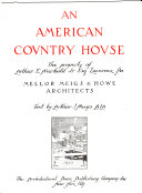 An American Country House