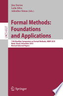 Formal Methods  Foundations and Applications