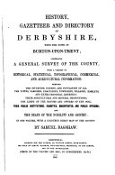 History, gazetteer and directory of Derbyshire, with the town of Burton-upon-Trent