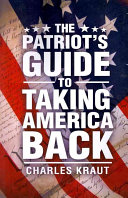 The Patriot's Guide to Taking America Back ebook