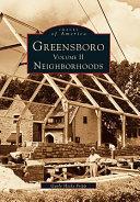Greensboro Volume II Neighborhoods
