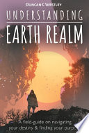 Understanding Earth Realm