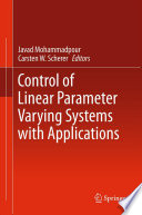 Control of Linear Parameter Varying Systems with Applications Book