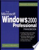 The Microsoft Windows 2000 Professional Handbook Book