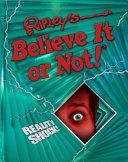 Ripley s Believe It Or Not  Reality Shock