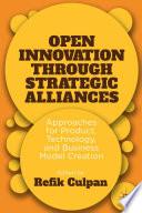 Open Innovation Through Strategic Alliances Book PDF